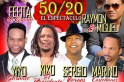 50/20, El Espectaculo, con Fefita, Miguel y Raymond, Sergio, Yiyo y Marino Castellanos al United Palace NY (Publicidad)