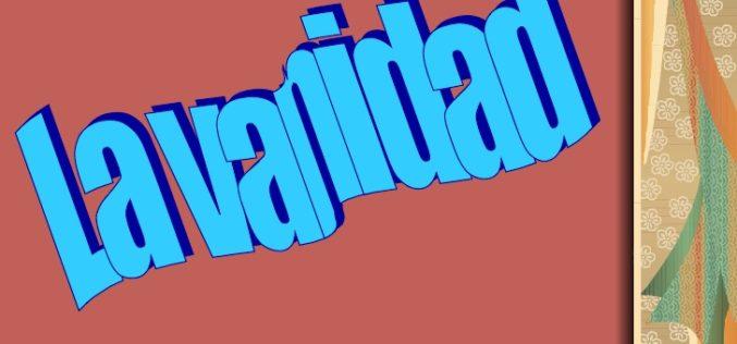 «Vanidad de vanidades»…