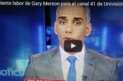 (Video) La excelente labor de Gary Merson en el canal 41 de Univisión en Nueva York