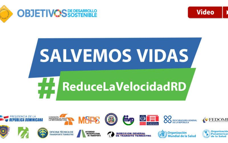 «Salvemos vidas, #ReduceLaVelocidad», campaña de la Organización Mundial de la Salud, ya está en RD