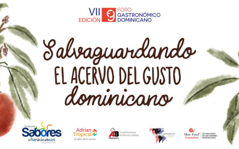 Viene el Séptimo Foro Gastronómico Dominicano