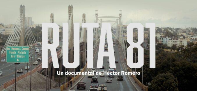 """Misión Films anuncia estreno de película documental """"Ruta 81"""", bajo dirección de Héctor Romero"""